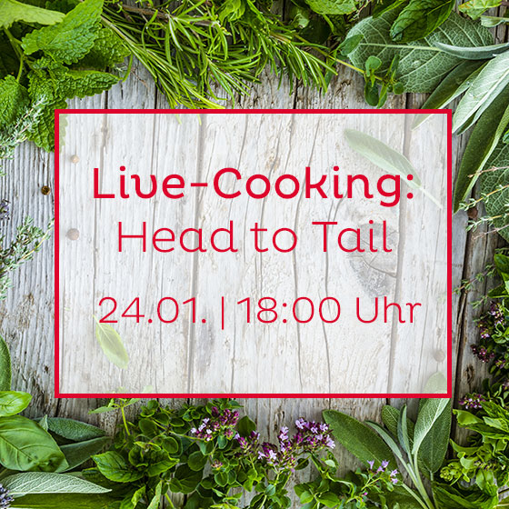 Live-Cooking: Head to Tail